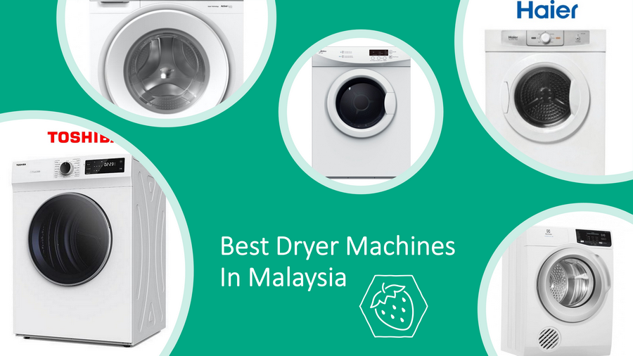 5 Best Dryer Machines In Malaysia 2021: Budget & Top Value! image